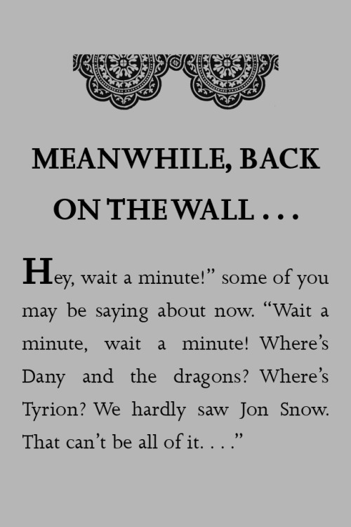 mydoomedlife:  GRRM breaks the fourth wall like it ain't nothin'.
