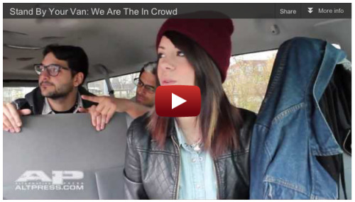 Check out our new YouTube video, the latest installment of Stand By Your Van, featuring We Are The In Crowd![WATCH]