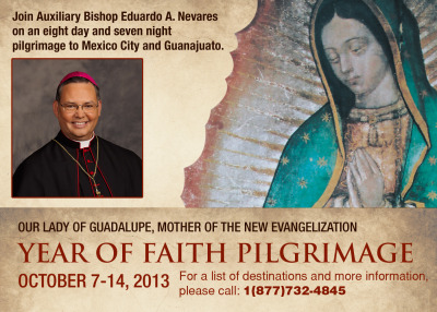 "Join Bishop Nevares on a Year of Faith Pilgrimage to Mexico Mark your calendar for October 7-14 and the Official Diocese of Phoenix Pilgrimage to Mexico. Hosted by Bishop Eduardo A. Nevares, our Year of Faith journey will focus on Our Lady of Guadalupe, Mother of the New Evangelization. Experience the rich history and flavors of Mexico while nurturing your Catholic identity with Bishop Nevares. For a pilgrimage brochure contact Faith Journey's toll free number: 1-877-732-4845. J.D. Long-García for The Catholic Sun:   ""A pilgrimage is a deepening of one's own faith,"" Bishop Nevares said, explaining why it is part of the diocesan celebration of the Year of Faith. ""You make this sacrifice and you venture out and deepen in faith. The Lord will be generous with us and grant us many blessings.""   Go to www.myfaithjourneys.com/login. The Diocese of Phoenix Group # is 13040. SPACE is LIMITED! A $200.00 deposit is all it takes to reserve your space for this once in a lifetime pilgrimage."