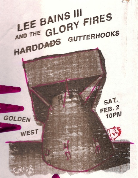 CONFIRMED! 2.2 ++ CLICK THE PICTURE TO RSVP!! ++  LEE BAINS III + GLORY FIRES (Alabama rock'n'roll on Alive Records…WEBSITE ) HARDDADS (FACEBOOK) GUTTERHOOKS (FASSBOOKE) $6/ 10pm Presented by U+N Streaming; ROLLING STONE