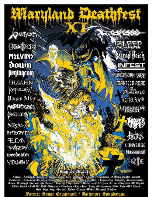 "snailking:  Maryland Deathfest have released their day-by-day schedule for its 2013 edition, including set times for each performance and stage. In addition to the new space, Soundstage, the festival will keep its three stages though no word as to where the stages will be located on the ""former Sonar"" compound. Details on set times are below. — Fred Pessaro  Thursday, May 23Former Sonar Compound Entrance opens at 3:30 pmStage 3 (""Inside"") Noisem – 4:30 – 4:55 Evoken – 5:10 – 5:50 Deiphago – 6:05 – 6:55 Pallbearer – 7:10 – 8:00 Abigail – 8:15 – 9:05 Cobalt – 9:20 – 10:10 Bolt Thrower – 10:30 – 11:40 Friday, May 24Former Sonar Compound Entrance opens at 3:00 pmStage 1 Benediction – 6:15 – 7:05 Repulsion – 8:00 – 8:45 Carcass – 9:50 – 11:00 Stage 2 Convulse – 5:05 – 5:50 Pig Destroyer – 7:10 – 7:55 Righteous Pigs – 8:50 – 9:40 Stage 3 (""Inside"") Ambassador Gun – 3:50 – 4:15 Ahumado Granujo – 4:30 – 5:05 Ingrowing – 5:40 – 6:15 Pelican – 11:00 – 12:00 Baltimore Soundstage Entrance opens at 3:00 pm Old Lines – 3:30 – 3:55 Heartless – 4:10 – 4:40 Full of Hell – 5:00 – 5:30 Sete Star Sept – 6:40 – 7:00 Hellshock – 7:15 – 8:00 Gehenna – 9:00 – 9:30 Rotten Sound – 11:25 – 12:15 Tragedy – 12:30 – 1:30 Saturday, May 25Former Sonar Compound Entrance opens at 12:00 pmStage 1 Weedeater – 4:15 – 5:00 The Obsessed – 5:45 – 6:45 Melvins – 7:35 – 8:35 Down – 9:50 – 11:00 Stage 2 Iniquity – 3:30 – 4:15 Broken Hope – 6:45 – 7:35 Ihsahn – 8:40 – 9:45 Stage 3 (""Inside"") Asthma Castle – 12:30 – 1:00 Kommandant – 1:15 – 1:50 Anhedonist – 2:05 – 2:45 Loss – 3:00 – 3:45 Vinterland – 5:00 – 5:40 Aosoth – 6:50 – 7:35 Revenge – 8:40 – 9:30 Antaeus – 11:00 – 12:00 Baltimore Soundstage Entrance opens at 12:00 pm Disciples of Christ – 12:30 – 12:55 Wake – 1:10 – 1:35 Like Rats – 1:50 – 2:20 Eddie Brock – 2:35 – 3:05 Massgrav – 5:00 – 5:45 Weekend Nachos – 6:45 – 7:25 Vitamin X – 8:50 – 9:40 Terveet Kadet – 11:20 – 12:00 Infest – 12:15 – 1:15 Sunday, May 26Former Sonar Compound Entrance opens at 1:15 pmStage 1 Midnight – 4:15 – 5:00 Sacred Reich – 5:50 – 6:45 Sleep – 7:40 – 8:40 Venom – 9:50 – 11:00 Stage 2 Glorior Belli – 3:30 – 4:15 Pagan Altar – 5:00 – 5:50 Manilla Road – 6:45 – 7:40 Pentagram – 8:45 – 9:45 Stage 3 (""Inside"") Speedwolf – 1:50 – 2:25 Cruciamentum – 2:40 – 3:20 Contrastic – 3:35 – 4:10 Gride – 5:00 – 5:40 Integrity – 6:45 – 7:35 Ascension – 8:50 – 9:40 Carpathian Forest – 11:00 – 12:00 Baltimore Soundstage Entrance opens at 1:15 pm Ilsa – 2:00 – 2:30 Tinner – 2:45 – 3:25 Kromosom – 4:15 – 4:55 Iron Lung – 5:50 – 6:25 Magrudergrind – 9:00 – 9:35 Citizens Arrest – 11:00 – 11:45 Converge – 12:00- 1:00"