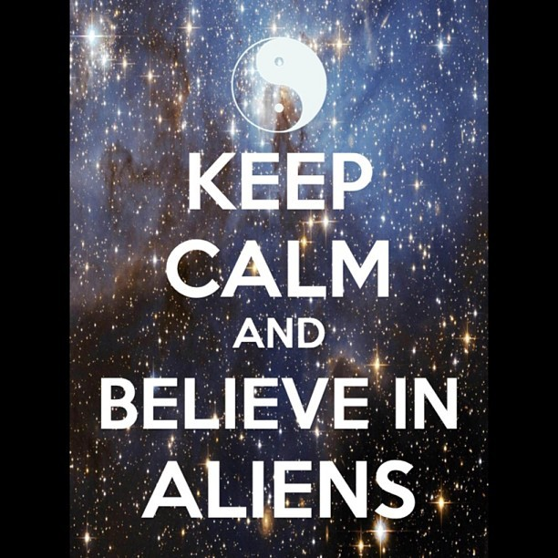 They are real. #fourthkind #aliens #real #keepcalm #theycomeinpeace #wantto #meetthem #instaalien