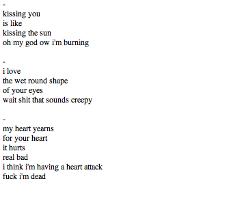 "blankslate:   ""failed attempts to write a love poem"""