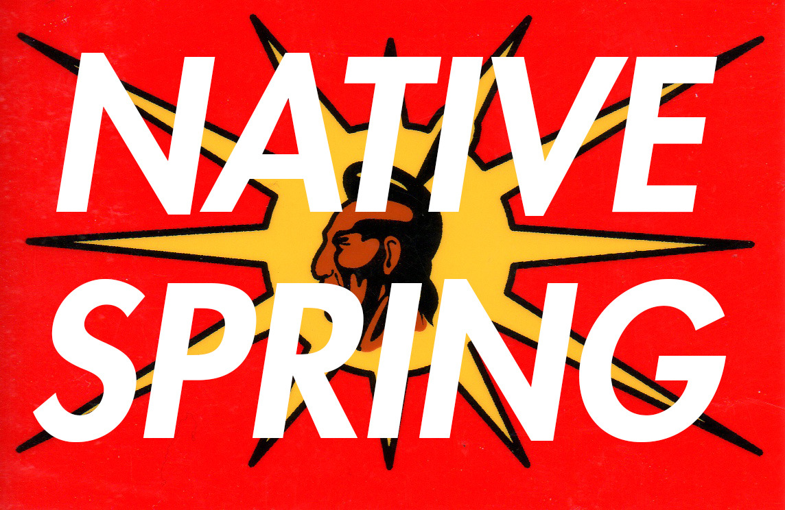 A New Season of the Struggle Begins: #NativeSpring #INM #DECOLONIZE