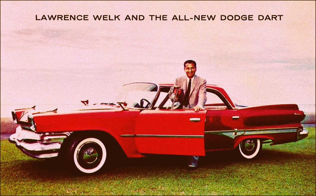 Dodge Dart Phoenix and Lawrence Welk aldenjewell