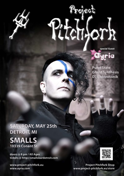 Coming to Smalls in Detroit May 25th, 2013: Project Pitchfork & Ayria wsg. Pulse State, Ghost Synthesis & DJ Elektrosonik