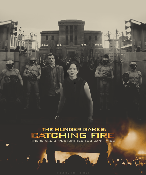 mockingfire:  CATCHING FIRE (2013) ✝ BE BRAVE ENOUGH TO TAKE IT.