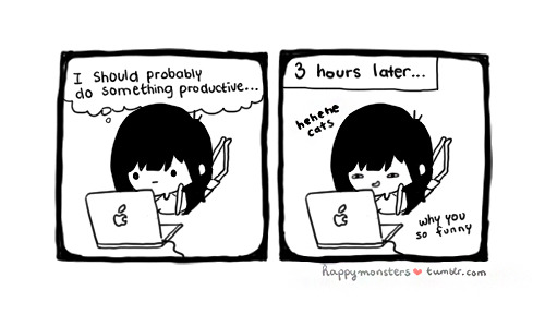 Whenever I want to be productive…