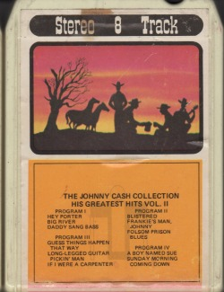 The Johnny Cash Collection His Greatest Hits Vol. II 8 Track Tape