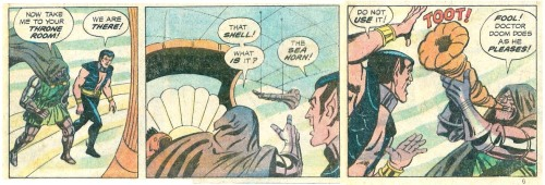 """That shell… what IS it?"" ""the sea horn… DO NOT USE IT""""FOOL! DOCTOR DOOM DOES AS HE PLEASES"""
