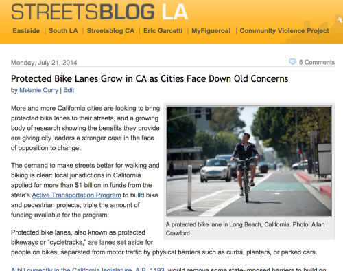 Read Melanie's award winning story from July! http://la.streetsblog.org/2014/07/21/protected-bike-lanes-grow-in-ca-as-cities-face-down-old-concerns/