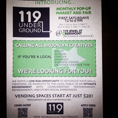 Hey you, #creative individual in #brooklyn #nyc…we want you as a vendor! #the119society offers a low risk opportunity for you to sell your #art, #design, #handmade goods, #jewelry, etc.. Still two spaces for June 1 event. #shopsmall  (at 119 UnderGround)