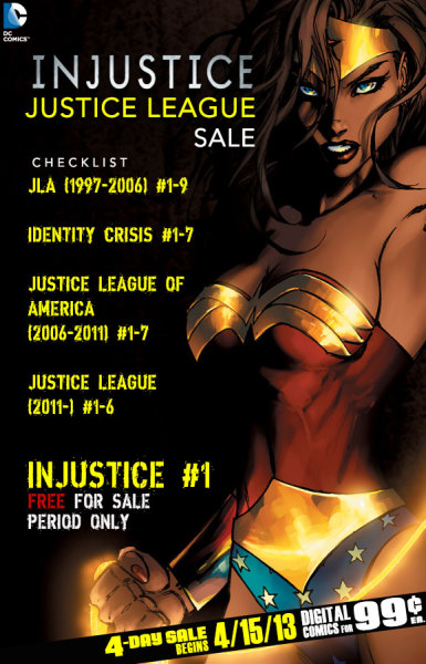 DC Comics is having a four-day sale on Justice League books to celebrate the upcoming release of Injustice: Gods Among Us video game. DC sales seem few and far between. Here are my thoughts on this one.  JLA (1997-2006) #1-9I highly recommend these books penned by Grant Morrison. They are great Justice League stories filled with some perfect character moments. For JSA fans might want to check out issue #5 to see Damage the son of the golden age Atom botch his JLA try out. Identity Crisis #1-7I really enjoyed the first half of this series but didn't care for the end as much. Brad Meltzer sets up this story as a super-hero murder mystery but unless the reader has knowledge of 1960/70s comics and beyond it's not a mystery the reader can solve (even when looking back on the full seven issues. The art by Rags Morales is gorgeous and Meltzer does give us some great moments. I love the super-hero crime scene he sets up. Former JSA members Hawkman and Black Canary are front and center in this story. The Justice Society, The Ray, Dr. Mid-Nite, and Sir Justin, The Shining Knightas get some great and sometimes pivital moments.  Justice League of America (2006-2001) #1-7I had mixed feelings on Brad Meltzer's take on the Justice League. I did really like his attempt to grow the character of Red Tornado and had mixed feelings on his use of Solomon Grundy. These issues include JSA members Black Canary, Red Tornado, and Hawkgirl. This also leads into a great crosssover with the Justice Society of America in that series. Justice League (2011-)This is Geoff Johns and Jim Lee's introduction to the post-Flashpoint, New 52 DC Universe. This story shows how the main DC Universe dealt with the attack from Apokolips and it compliments the first issue of Earth 2 very nicely. Injustice #1I read this first issue and it is great.