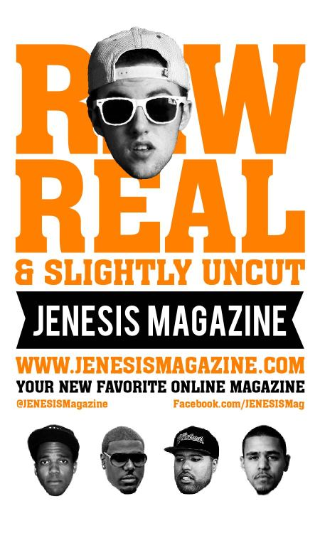 Get Raw Real and Slightly Uncut with us in 2013! www.jenesismagazine.com