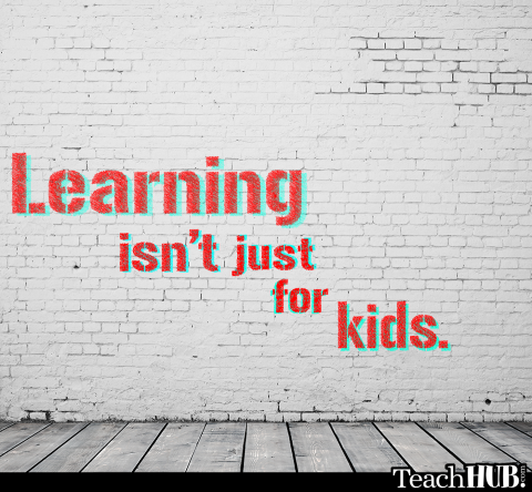 "adventuresinlearning:  ""Learning isn't just for Kids"""