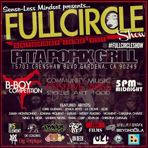 #fullcircleshow is back!!! June 1st at @pitapopixgrill !!! Come and enjoy tons of art from features artists! We will be hosting our first B-Boy Battle! We will have tons of new fun additions to the show so come join us for a positive vibe filled night!  Thank you @rolamvmt for the flyer , it came out dope! :D