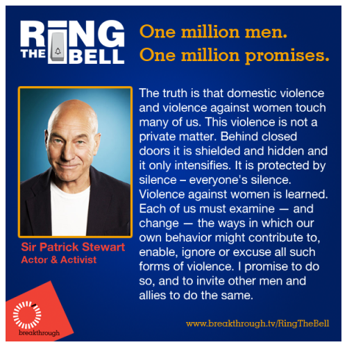 Sir Patrick Stewart: just one of one million men standing up to end violence against women. Join him and make your promise