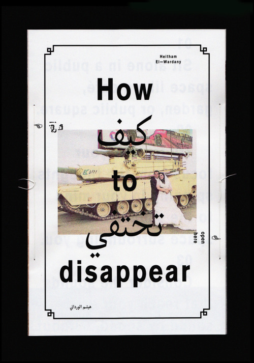 Heitham El-Wardany — How to disappearPublication created during a workshop by EPS51
