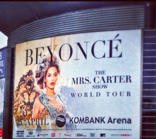 beyonceinfo:  HUGE panel outside the Kombank Arena in Belgrade. 8 DAYS to kick off! #TheMrsCarterShow   It's in my country!!! I am so happy!!! <3 :DDDD