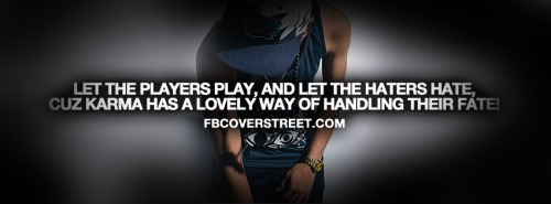 Let The Players Play Quote Facebook Cover