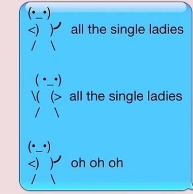 This is for all the single ladies.