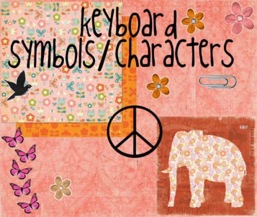 17.♥ keyboard symbols + characters by emmaaaxo ❤ liked on Polyvoreelephant