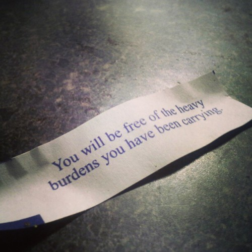 …I don't usually do fortune cookies but….