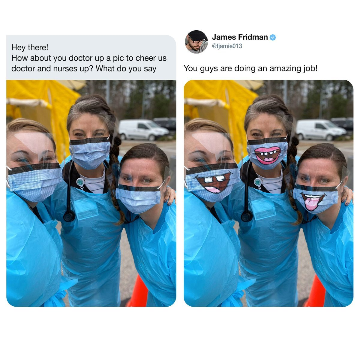 https://t.co/pZxXp9iVnU James Fridman O Hey there! How about you doctor up a pic to cheer us doctor and nurses up? What do you...