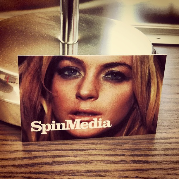 I'm getting new business cards and some of them have Lindsay Lohan's face on them. (at SPIN)