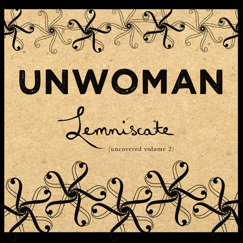 "Unwoman's ""Lemniscate (Uncovered Volume 2)""~ reviewed on Singing Into the Void http://www.sepiachord.com/index/?p=6469 (via Unwoman's ""Lemniscate (Uncovered Volume 2)""~ reviewed on Singing Into the Voide)"