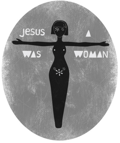 Jesus was a woman
