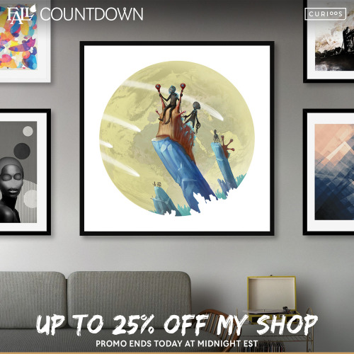 Today up to 25% off until midnight at https://www.curioos.com/oswin/promo .   It counts for any shop, there's tons of great artwork everywhere.