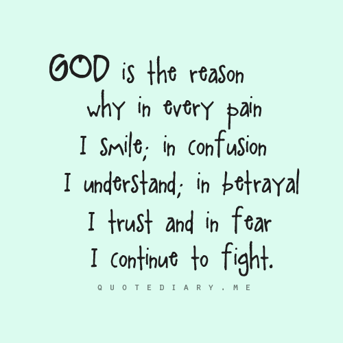 God is the reason why.