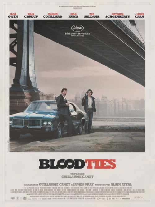 criterioncast:   A french poster for Guillaume Canet's Blood Ties Via IMP