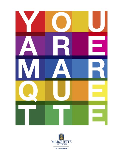 marquetteu:  You asked for it. We listened. Introducing the official You Are Marquette poster to support scholarship aid. Get yours HERE.  Proud to be a small part of this project.