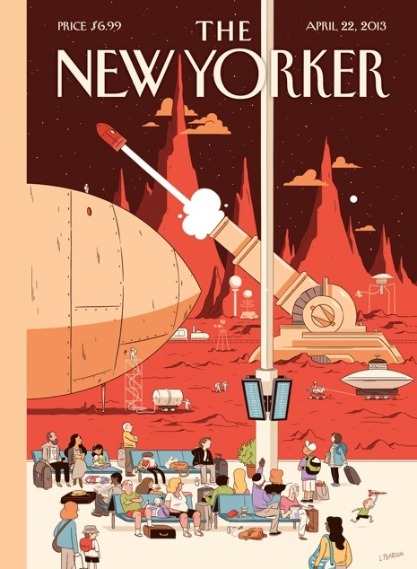 nevver:  The New Yorker  Here is a lovely New Yorker cover. Since the spaceships seem to be shot out of a cannon, I have to assume that one man is refilling the Coca Cola tank.
