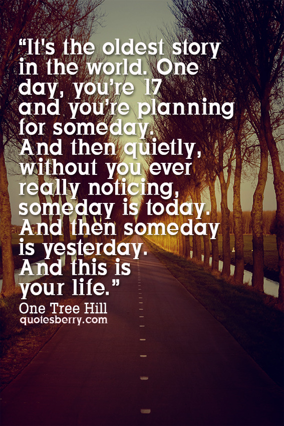 51216541916 one day you re 17 and you re planning for someday one tr