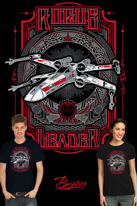 Rogue Leader is now up for voting on Qwertee!  You can follow Buzatron here:  twitter | facebook | tumblr | redbubble