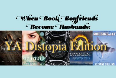 .@bethorne is back with: When Book Boyfriends Become Husbands: YA Dystopia EditionView Post