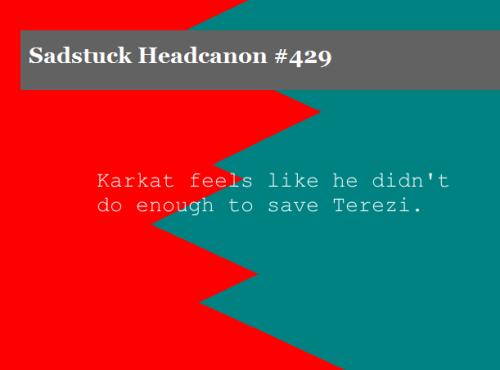 Karkat And Terezi Sadstuck  Karkat feels like he