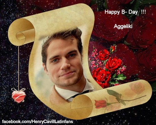 henrycavilllatinfans:  Happy B-Day friend, Ilove your great job of Henry, you are a big fan of Him. Thank you for sharing all job of Henry. Greetings from México.  Atte. Blanca  Thank you SO much darling, for your wishes, your lovely words and for taking the time to make a special gift post for me!! This is so wonderful, I can't thank you enough!! Greetings from Greece to your beautiful big country, I'd kill for a chance to visit Mexico one day. Be well, hun! :)) <33