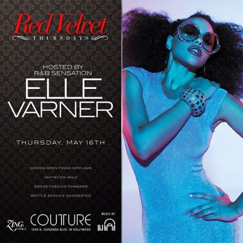 Ahhhhh my other Boo is Hosting Couture Tonight!! ELLE VARNER! #RedVelvetThursdays