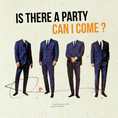 Is There a Party Can I Come
