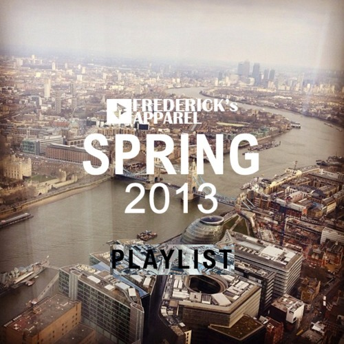 It's here, the Spring 2013 playlist on Soundcloud! https://soundcloud.com/fredericksapparel/sets/spring-2013-playlist