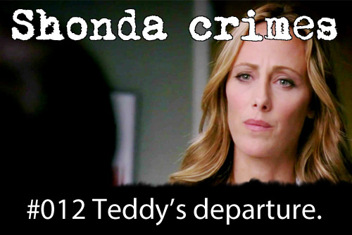 shondacrhimes:  Shonda crimes number: 12- Getting rid of Teddy and not mentioning her at all in season 9.