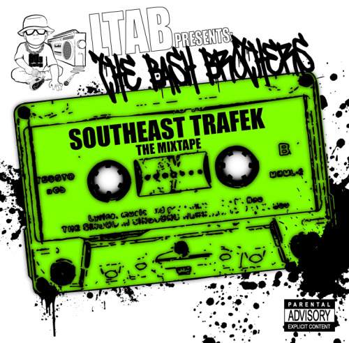 THE BASH BROTHER'S PRESENTS: SOUTHEAST TRAFEK (THE MIXTAPE)  BAND CAMP http://southeast503.bandcamp.com/album/ltab-presents-the-bash-brothers-southeast-trafek-the-mixtape DATPIFF http://www.datpiff.com/The-Bash-Brothers-LTAB-Presents-The-Bash-Brothers-Southeast-Traf-mixtape.437579.html COAST2COAST MIXTAPES http://coast2coastmixtapes.com/mixtapes/mixtapedetail.aspx/ltab-presents-the-bash-brothers-southeast-trafek-the-mixtape