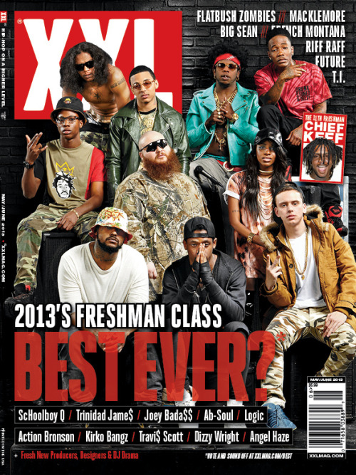 XXL Magazine officially releases its highly anticipated/controversial issue of whose of who of the newcomers in hip-hop this year. The cover features the follow up and coming Emcees: Schoolboy Q  Trinidad Jame$ Joey Bada$$  Ab-Soul  Logic  Action Bronson  Kirko Bangz  Travi$ Scott  Dizzy Wright  Angel Haze Chief Keef
