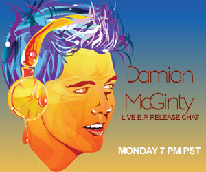 Damian McGinty LIVE Chat! Join Damian for a live chat to celebrate the Pre-Sale of his new self-titled EP live at 7 PM PST (10 EST) You can Pre-order the EP on itunes here!