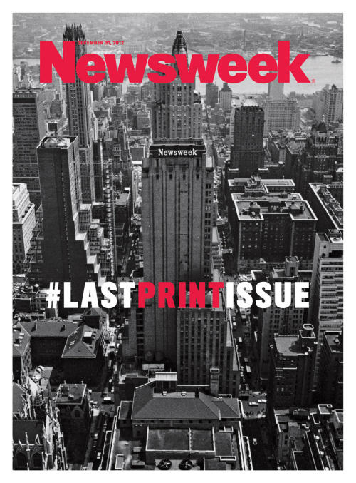 newmanology:  Newsweek, December 31, 2012 The final print cover