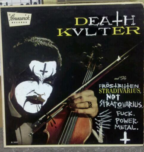 DEATH KVLTER and his FROSTBITTEN STRADIVARIUS.